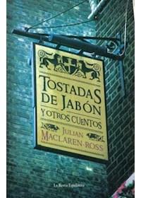 Papel Tostadas De Jabon Y Otros Cuentos