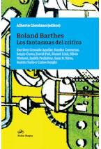 Papel ROLAND BARTHES LOS FANTASMAS DEL CRITICO