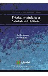 Papel PRACTICA HOSPITALARIA EN SALUD MENTAL PEDIATRICA