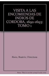 Papel VISITA A LAS ENCOMIENDAS DE INDIOS DE CORDOBA 1692-1693 T.1