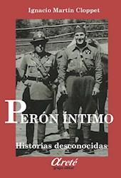 Libro Peron Intimo .Historias Desconocidas (Con Cd )