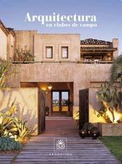 Libro Arquitectura En Clubes De Campo  2008