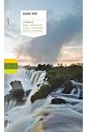 Papel GUIA YPF LITORAL (MAPAS INFORMACION TURISTICA RESTAURANTES HOTELES Y ACTIVIDADES)