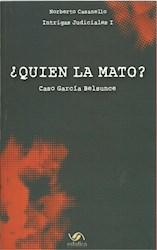 Libro Quien La Mato ?