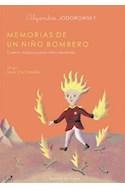 Papel MEMORIAS DE UN NIÑO BOMBERO CUENTO MAGICO PARA NIÑOS MU  TANTES (COL.RECIEN AHORA)