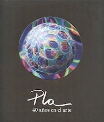 Libro Pla  40 Años En El Arte