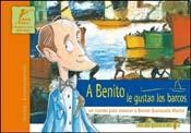 Papel A BENITO LE GUSTAN LOS BARCOS (COLECCION ASI ME GUSTA A MI 1)