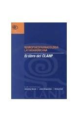 Papel NEUROPSICOFARMACOLOGIA LATINOAMERICANA (LIBRO DEL CLANP)