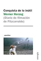 Papel CONQUISTA DE LO INUTIL (DIARIO DE FILMACION DE FITZCARRALDO)