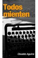Papel TODOS MIENTEN (RUSTICO)