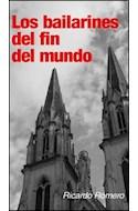Papel BAILARINES DEL FIN DEL MUNDO (COLECCION NEGRO ABSOLUTO)