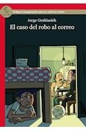 Papel CASO DEL ROBO AL CORREO PELIGROS IMAGINARIOS QUE SE VUELVEN REALES (SERIE ROSA)