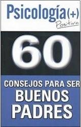 Papel 60 CLAVES PARA SER BUENOS PADRES