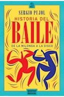Papel HISTORIA DEL BAILE DE LA MILONGA A LA DISCO (SERIE CELE STE MONOGRAFIAS)