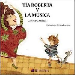Libro Tia Roberta Y La Musica