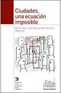 Papel CIUDADES UNA ECUACION IMPOSIBLE (COLECCION URBANIDAD)
