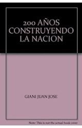 Papel 200 AÑOS CONSTRUYENDO LA NACION