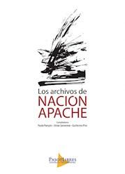 Libro Los Archivos De Nacion Apache