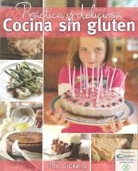 Papel Practica Y Deliciosa Cocina Sin Gluten