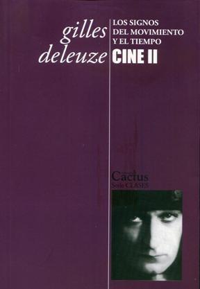 Papel Cine Ii. Los Signos Del Movimiento Y El Tiempo