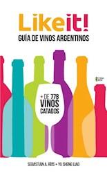 Libro Like It Guia De Vinos Argentinos