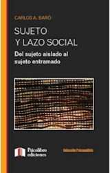 Papel SUJETO Y LAZO SOCIAL (DEL SUJETO AISLADO AL SUJETO ENTRAMADO