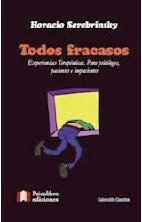 Papel TODOS FRACASOS (EXPERIENCIAS TERAPEUTICAS. PARA PSICOLOGS, P
