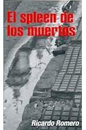 Papel SPLEEN DE LOS MUERTOS (COLECCION NEGRO ABSOLUTO)
