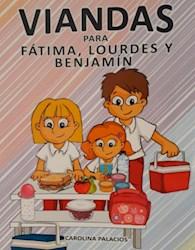 Libro Viandas Para Fatima Lourdes Y Benjamin