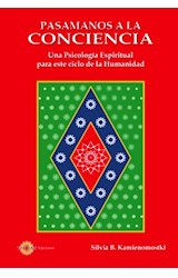 Papel PASAMANOS A LA CONCIENCIA (UNA PSICOLOGIA ESPIRITUAL PARA ES