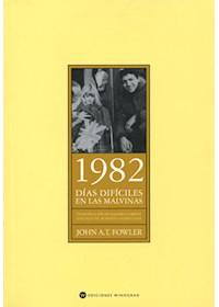 Papel 1982 - Dias Dificiles De Las Malvinas