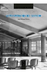Papel La recuperación del silencio