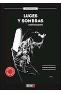Papel LUCES Y SOMBRAS (LIGHTS & SHADOWS) (EDICION BILINGÜE) (ILUSTRADO)