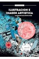 Papel ILUSTRACION E IMAGEN ARTISTICA (EDICION BILINGUE) (MASTER DRAWING COURSE) (RUSTICA)