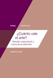 Libro Cuanto Vale El Arte ?