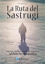 Libro La Ruta Del Sastrugi