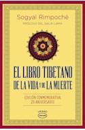 Papel LIBRO TIBETANO DE LA VIDA Y DE LA MUERTE (PROLOGO DEL DALAI LAMA EDICION CONMEMORATIVA 20)