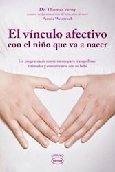 Libro El Vinculo Afectivo Con El Niño Que Va A Nacer