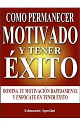 E-book Como Permanecer Motivado y Tener Éxito
