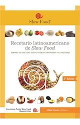 E-book Recetario  Latinoamericano de Slow Food - Segundo premio GOURMAND COOK AWARDS 2019