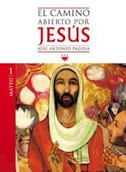 Libro 1. Mateo El Camino Abierto Por Jesus