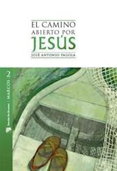 Libro 2. Marcos El Camino Abierto Por Jesus