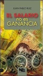 Libro El Salario No Es Ganancia