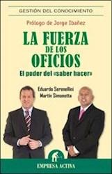 Libro La Fuerza De Los Oficios