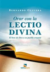 Libro Orar Con La Lectio Divina - El Beso De Dios A Su Pueblo Creyente