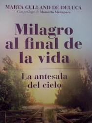Libro Milagro Al Final De La Vida