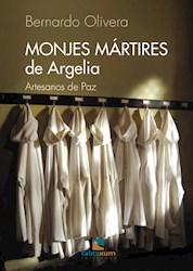 Libro Monjes Martires De Argelia