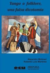 Libro Tango O Folklore Una Falsa Dicotomia