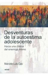 Papel DESVENTURAS DE LA AUTOESTIMA ADOLESCENTE