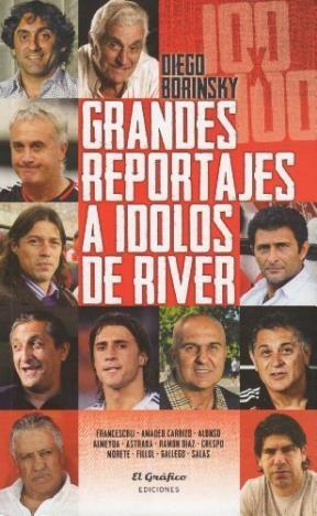 Papel Grandes Reportajes A Idolos De River